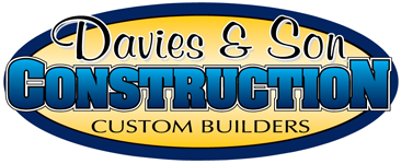 Davies and Son Construction - Custom Builders